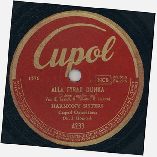Alla fyrar blinka. inspelad 1949. Harmony Sisters till Jerry Högstedts orkester.